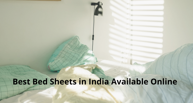Best Bed sheets in India